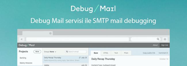 Debug Mail ile SMTP Mail Test Etme