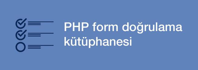 PHP Form Doğrulama Kütüphanesi