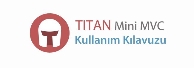 Titan Mini Framework - Kullanım Kılavuzu Yayınlandı